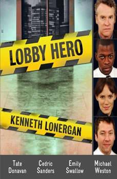 Lobby Hero, Kenneth Lonergan