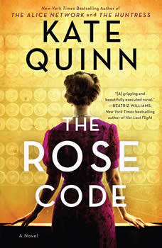 The Rose Code: A Novel, Kate Quinn
