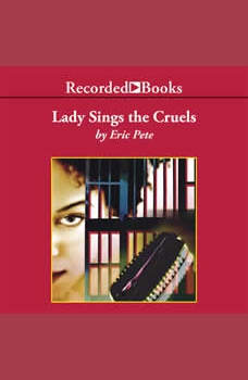 Lady Sings the Cruels, Eric Pete