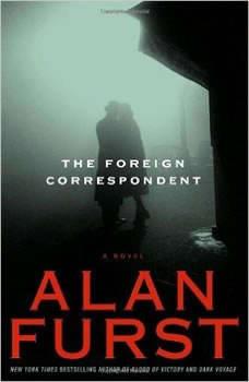 Foreign Correspondent, Alan Furst