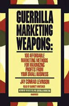 Guerrilla Marketing Weapons, Jay Conrad Levinson