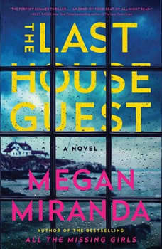 The Last House Guest, Megan Miranda