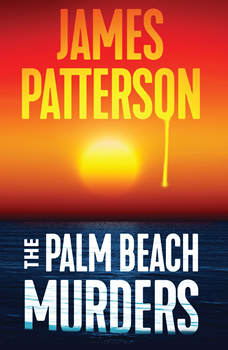 The Palm Beach Murders, James Patterson