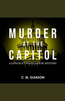 Murder at the Capitol, C. M. Gleason
