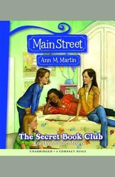 Main Street #5: The Secret Book Club, Ann M. Martin