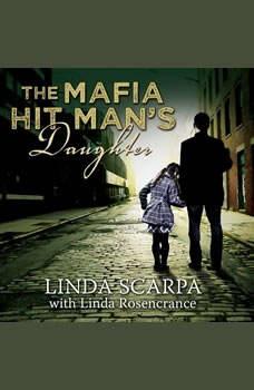The Mafia Hit Man's Daughter, Linda Rosencrance