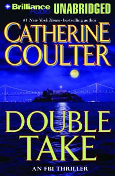 Double Take: An FBI Thriller An FBI Thriller, Catherine Coulter