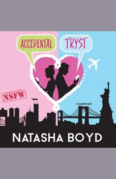 Accidental Tryst, Natasha Boyd