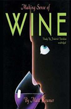 Making Sense of Wine, Matt Kramer