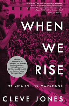 When We Rise: My Life in the Movement, Cleve Jones