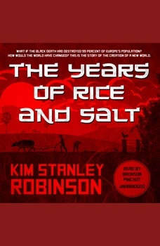 The Years of Rice and Salt, Kim Stanley Robinson