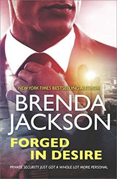 Forged in Desire: (The Protectors), Brenda Jackson