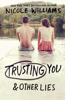 Trusting You & Other Lies, Nicole Williams