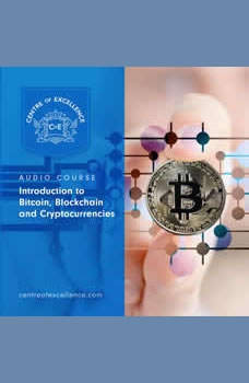 Introduction to Bitcoin, Blockchain and Cryptocurrencies, Centre of Excellence