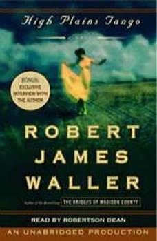 High Plains Tango, Robert James Waller