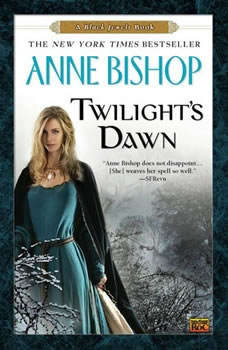 Twilight's Dawn: A Black Jewels Book, Anne Bishop