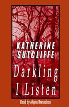 Darkling I Listen, Katherine Sutcliffe