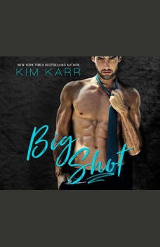 Big Shot, Kim Karr