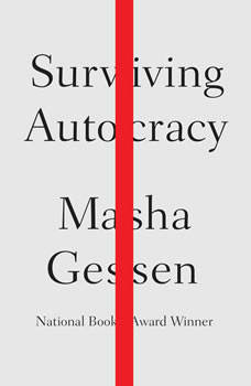 Surviving Autocracy, Masha Gessen