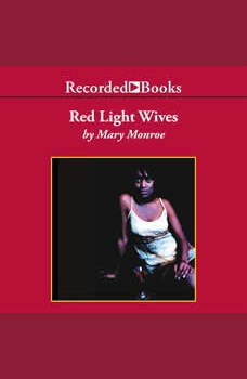Red Light Wives, Mary Monroe