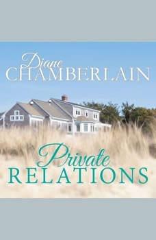 Private Relations, Diane Chamberlain