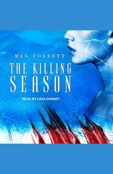 The Killing Season , Meg Collett