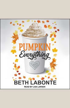 Pumpkin Everything, Beth Labonte