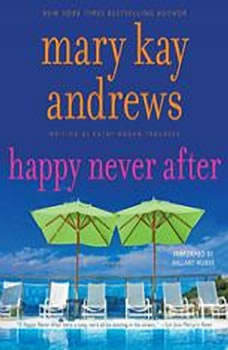 Happy Never After, Mary Kay Andrews