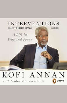 Interventions: A Life in War and Peace, Kofi Annan