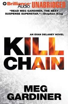 Kill Chain: An Evan Delaney Novel, Meg Gardiner