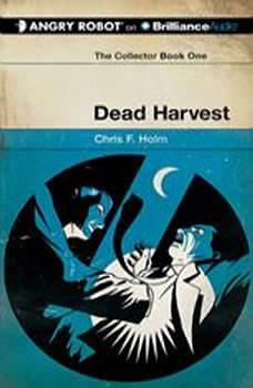 Dead Harvest, Chris F. Holm