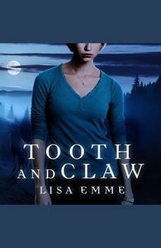 Tooth and Claw, Lisa Emme