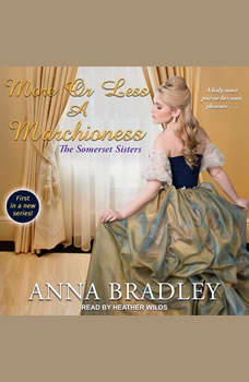 More or Less a Marchioness , Anna Bradley