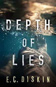 Depth of Lies, E.C. Diskin