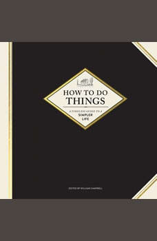 How to Do Things, William Campbell