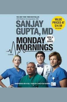 Monday Mornings, Sanjay Gupta