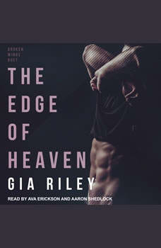 The Edge of Heaven, Gia Riley