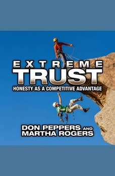 Extreme Trust: Honesty as a Competitive Advantage, Don Peppers