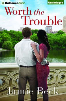Worth the Trouble, Jamie Beck