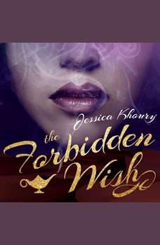 The Forbidden Wish, Jessica Khoury