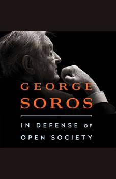 In Defense of Open Society, George Soros