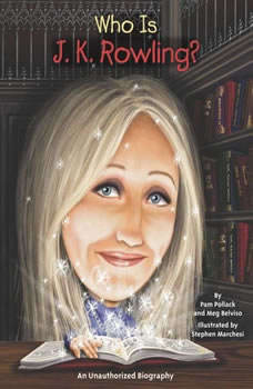 Who Is J.K. Rowling?, Pamela D. Pollack