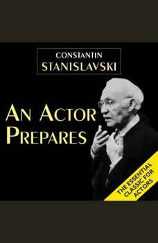 An Actor Prepares, Constantin Stanislavski