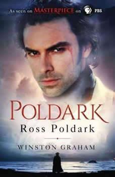 Ross Poldark: A Novel of Cornwall, 1783-1787, Winston Graham