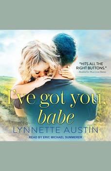 I've Got You, Babe, Lynnette Austin