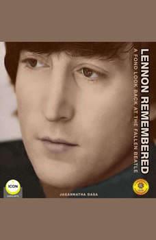 Lennon Remembered - A Fond Look Back at the Fallen Beatle, Jagannatha Dasa