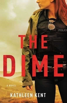 The Dime, Kathleen Kent