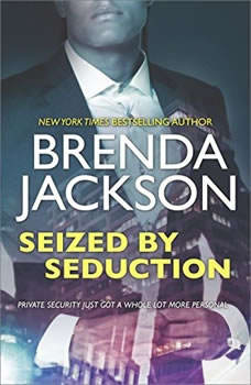 Seized by Seduction: (The Protectors), Brenda Jackson