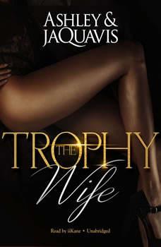 The Trophy Wife, Ashley & JaQuavis