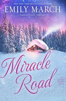 Miracle Road: An Eternity Springs Novel An Eternity Springs Novel, Emily March
